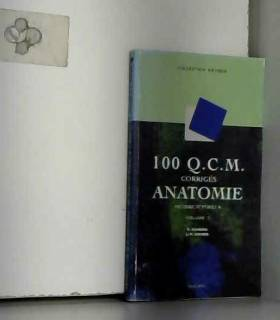 Pierre Kamina - 100 QCM d'anatomie, volume 2 : Membre supérieur