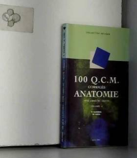 M. Scépi et Pierre Kamina - 100 Q.C.M. corrigés d'anatomie, tome 4 : Tête osseuse, dents