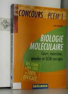 Simon Beaumont - Biologie moléculaire : Cours, exercices, annales et QCM corrigés