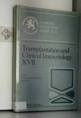 J. L. Touraine, etc., J. Traeger, H. Betuel, J.... - Transplantation and Clinical Immunology: The Hyperimmunized Patient