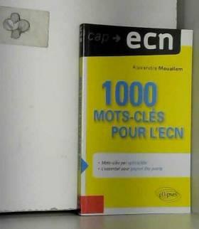 Alexandra Mouallem - 1000 Mots cles pour l'ECN