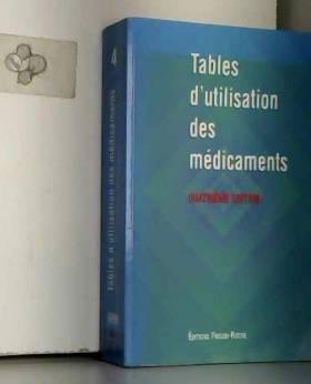 P. de Brandt, H. Barreteau, T. Berthet, A.... - Tables d'utilisation des médicaments, 4e édition