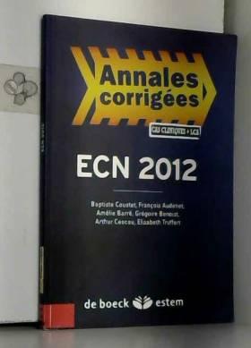Baptiste Coustet, François Audenet, Amélie... - Épreuves classantes nationales 2012 : Annales corrigées