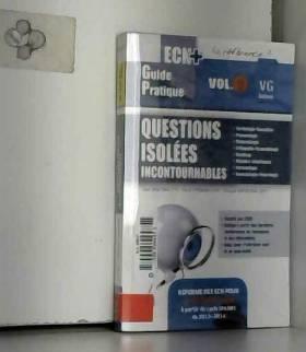 Jean Broitman, Pierre Pfirmann et François... - Questions isolées incontournables : Volume 2