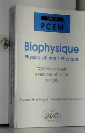 Biophysique physico-chimie...