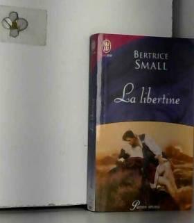 Bertrice Small et Catherine Plasait - La libertine