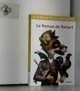 Christian Keime, Monique Lachet-Lagarde, Jean... - Le roman de Renart