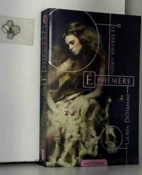 Lauren DeStefano - Le Dernier Jardin T1 Éphémère