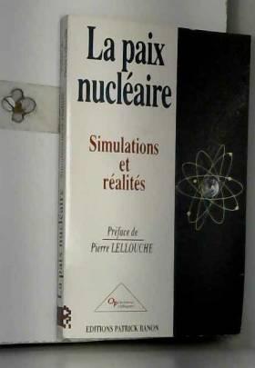 La paix nucléaire :...