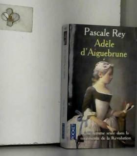 Adèle d'Aiguebrune, tome 1