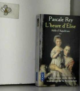 Adèle d'Aiguebrune, tome 2...