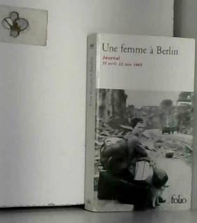 Une femme à Berlin: Journal...