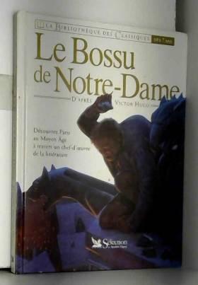 Le bossu de Notre-Dame :...