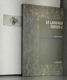 Le Langage Turbo-C