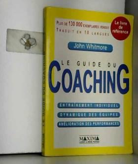Le Guide du coaching :...