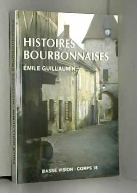 Emile Guillaumin - Histoires bourbonnaises