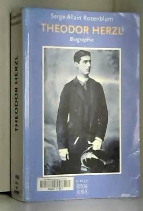 Serge-Allain Rozenlum - Theodor Herzl