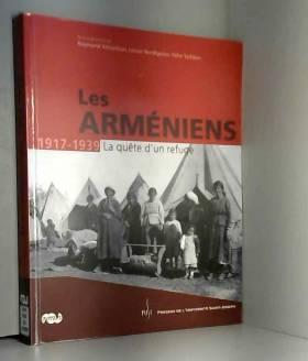Les Arméniens 1917-1939 :...
