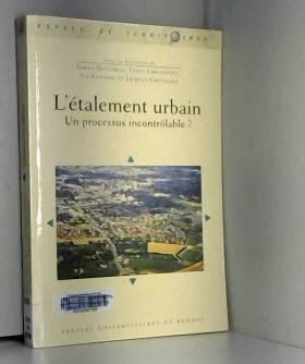 Yamna Djellouli, Cyria Emelianoff, Ali Bennasr,... - L'étalement urbain : Un processus incontrôlable ?