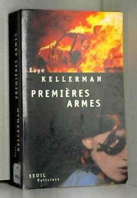 Faye Kellerma - Premières armes