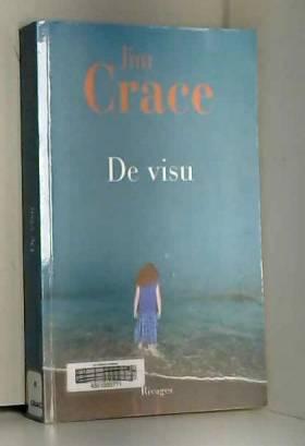 Jim Crace et Maryse Leynaud - De visu