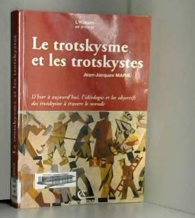 Le Trotskysme et les...