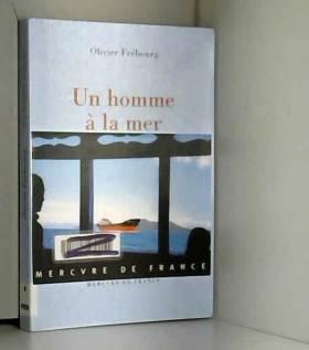 Olivier Frébourg - Un homme à la mer