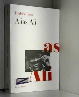 Frédéric Roux - Alias Ali