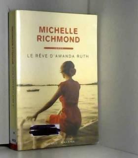 Michelle Richmond - Le rêve d'Amanda Ruth