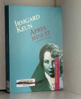 Irmgard KEUN et Georges BERTHIER - Après minuit