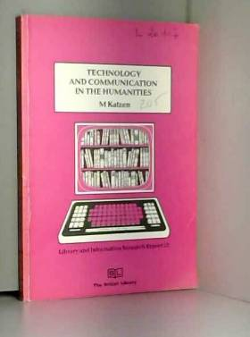 May Katzen - Technology and Communication in the Humanities: Training and Services in Universities and...