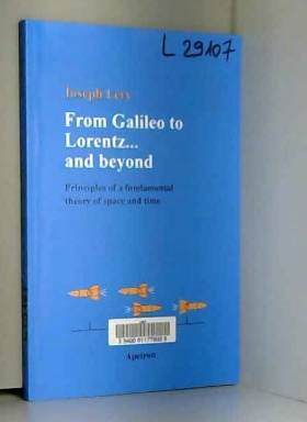 Joseph Lévy - From Galileo to Lorentz... and beyond