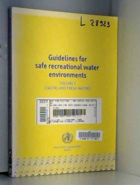 World Health Organization - Guidelines for Safe Recreational Water Environments: Coastal and Fresh Waters