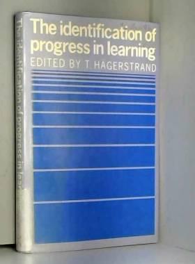 T. Hägerstrand - The Identification of Progress in Learning