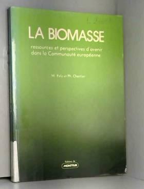 Wolfgang Palz - La Biomasse