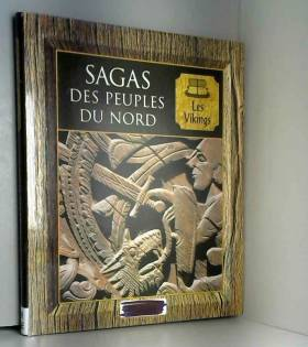 Sagas des peuples du Nord :...