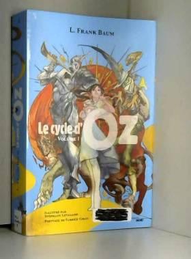 Le cycle d'oz, Volume 1 :...