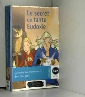 La trilogie des Charmettes,...