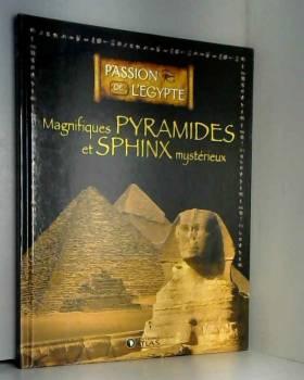Magnifiques pyramides et...