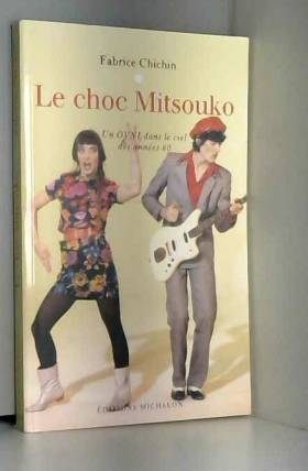 Le choc Mitsouko : Un OVNI...