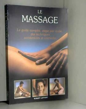 Le Massage : Le guide...