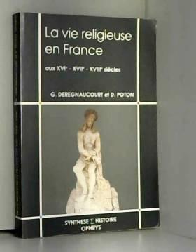 La vie religieuse en France...