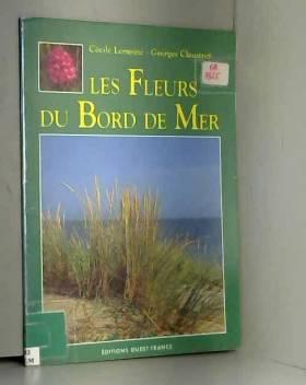 Georges Claustres - Les fleurs du bord de mer