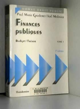 FINANCES PUBLIQUES. Tome 1,...