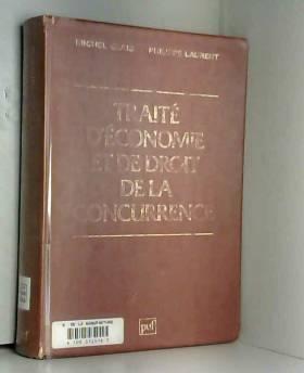 Michel Glais et Philippe Laurent - Traité d'économie et de droit de la concurrence