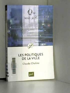 Claude Chaline - Les politiques de la ville