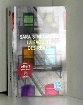 Sara Stridsberg - La Faculté des rêves de Sara Stridsberg ( 2 mars 2011 )