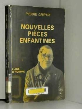 Pierre Gripari - Nouvelles pièces enfantines