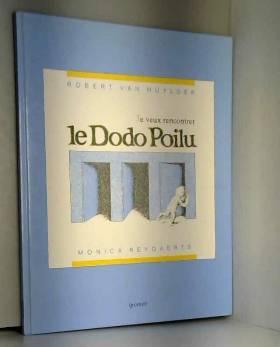 Muylder - Je veux rencontrer le dodo poilu : miroir animalier