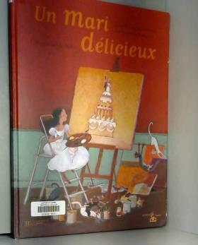 Boiry et Jean-François Deniau - Un mari délicieux
